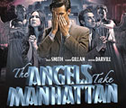 What Did You Think of The Angels Take Manhattan?